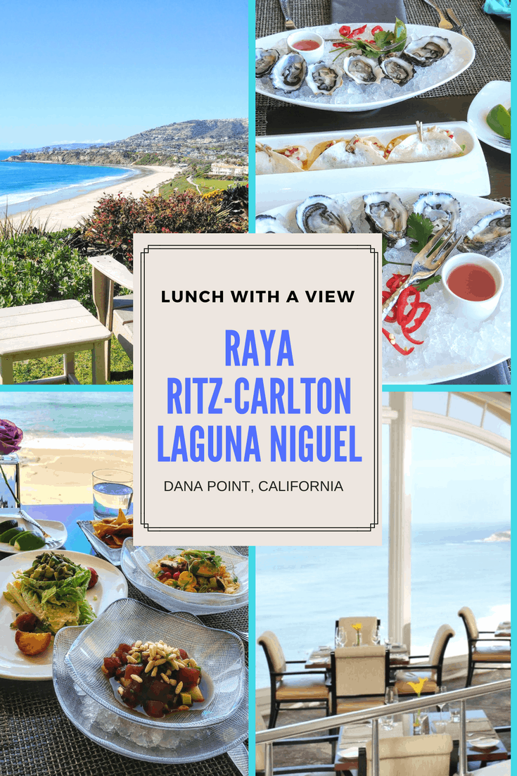 Lunch With A View at RAYA Ritz-Carlton Laguna Niguel