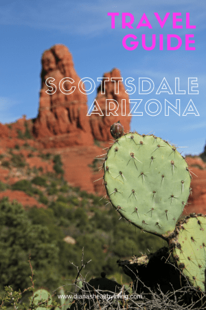Things to do in Scottsdale Arizona |Where to Eat Scottsdale Arizona | Scottsdale Restaurants | Scottsdale Hotels | Scottsdale Hiking |