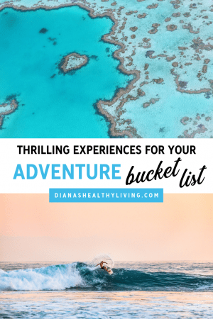 Ultimate Adventure Travel Bucket List Travel: Best Experiences. Must See Destinations Around the World. Hike to the Top of a Glacier in Iceland. Hot Air Balloon Ride in Arizona. Swim with the Sharks in the Bahamas. Try Surfing in Costa Rica. Visit the Swimming Pigs of Exuma