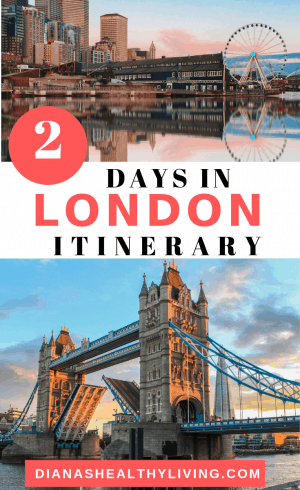If you only have 2 days in London this is the perfect itinerary
