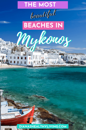 Best beaches of Mykonos Greece - where to swim, where to party on Mykonos beaches! Amazing beaches like Paradise, Super Paradise, Elia and more all over