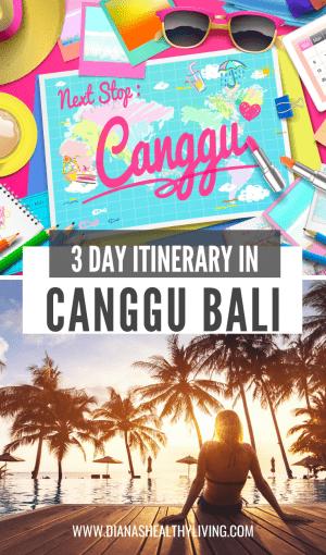 three days in canggu bali itinerary