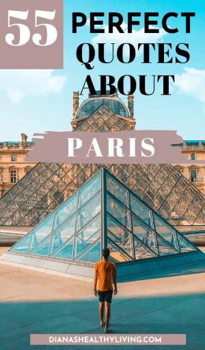 55 PERFECT QUOTES ABOUT PARIS