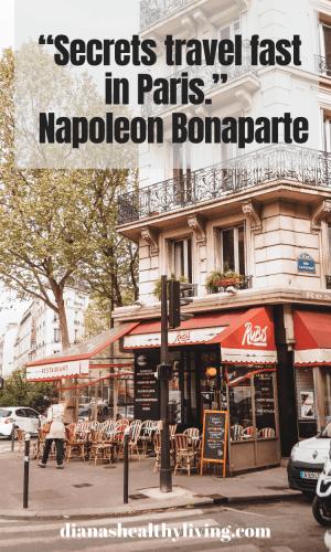 secrets travel fast in Paris - Paris Quotes