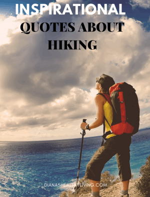 hiking quotes quotes about hiking