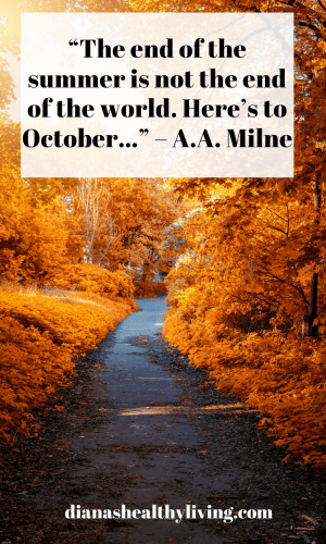 Quotes of October, Quotes about October, Quotes for October, quote for October, happy October, October Quote