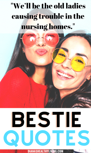 sayings for best friends bestie quotes quotes for besties