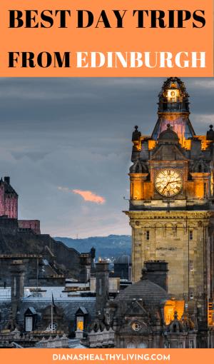 Day Trips from Edinburgh Scotland