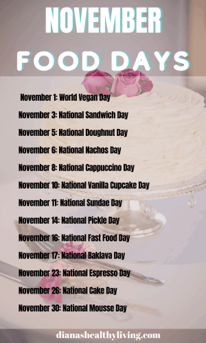 national food days in November NATIONAL FOOD DAYS CALENDAR OF NATIONAL FOOD DAY FOOD HOLIDAYS FOODIE HOLIDAYS NATIONAL WHAT DAY IS TODAY TODAY IS WHAT NATIONAL DAY