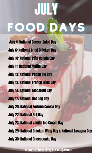 NATIONAL FOOD DAYS JULY NATIONAL FOOD DAYS CALENDAR OF NATIONAL FOOD DAY FOOD HOLIDAYS FOODIE HOLIDAYS NATIONAL WHAT DAY IS TODAY TODAY IS WHAT NATIONAL DAY