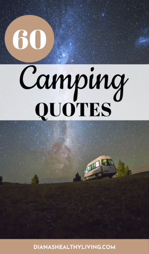 camping quotes quotes about camping quotes on camping